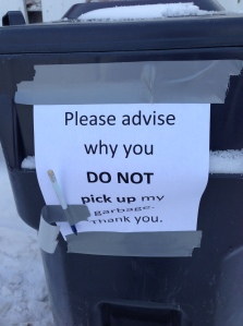 note on garbage can put out Thursday, Feb 21, 2013 while it was still light out...
