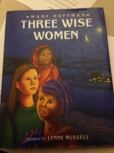 Three Wise Women...